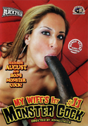 MY WIFE`S 1ST MONSTER COCK Vol.11